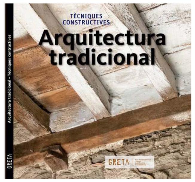 Presentación del libro «Arquitectura tradicional – Técnicas constructivas»