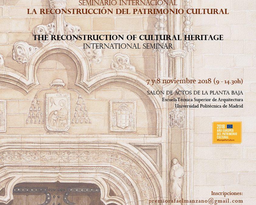 Seminário Internacional A Reconstrução do Património Cultural