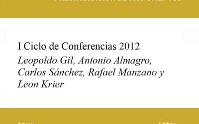 2012 I Ciclo de Conferencias del Premio Rafael Mazano