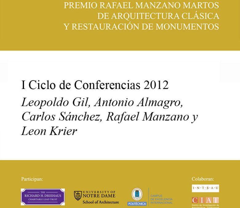 2012 I Conferences of the Rafael Mazano Prize
