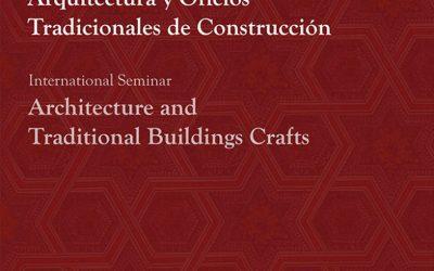 Seminario Internacional de Arquitectura y Oficios Tradicionales de Construcción