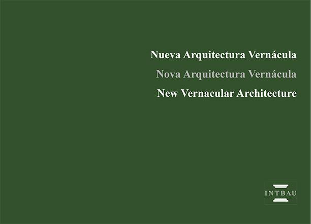 2019 Nueva Arquitectura Vernácula