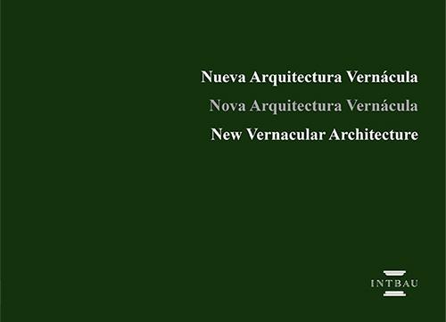 Resultados del Seminario Internacional Nueva Arquitectura Vernácula