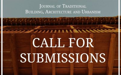 Article submissions for the Journal of Traditional Building, Architecture and Urbanism