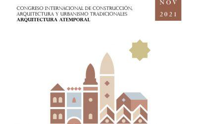Segundo Congreso Internacional de Construcción, Arquitectura y Urbanismo Tradicionales: Arquitectura Atemporal